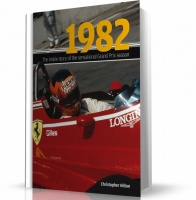 1982: THE INSIDE STORY OF THE SENSATIONAL GRAND PRIX SEASON