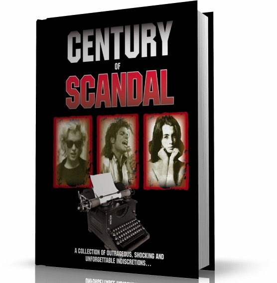 A CENTURY OF SCANDAL