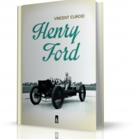 HENRY FORD Vincent Curcio