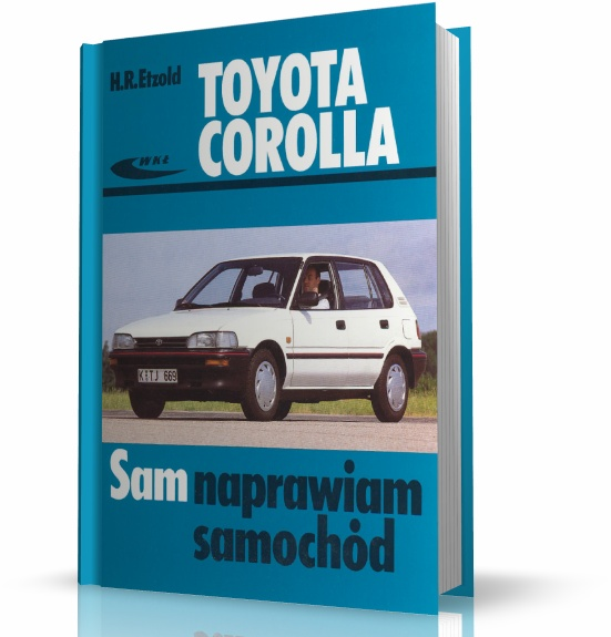 Toyota Corolla / Sam Naprawiam